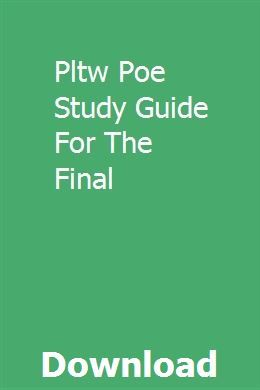 Pltw Poe Study Guide For The Final Study Guide Study Exam Study