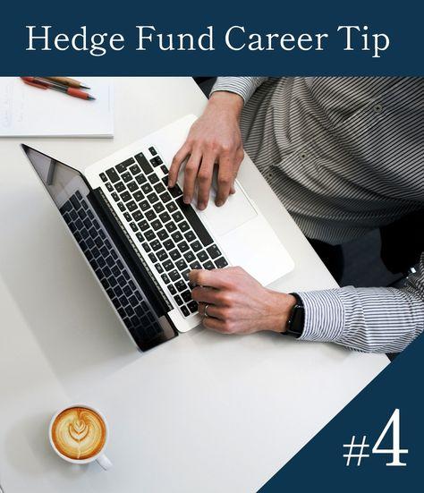 Hedge Fund Career Tip 4
