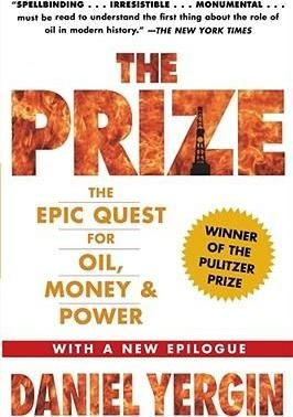 The Prize The Epic Quest For Oil Money And Power