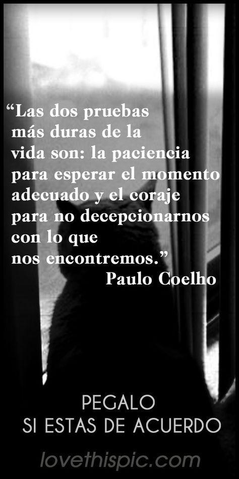 Dos Pruebas Spanish Quotes Frases Positivo Español Paulo