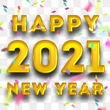 Happy New Year 2021 Golden Text With Confetti Happy New Year Confetti Png Transparent Clipart Image And Psd File For Free Download Happy New Year Banner Happy New Happy