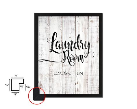 Laundry Room Loads Of Fun White Wash Quote Framed Print Wall Decor Art Gifts Wall Prints Wall Art Decor Motivational Wall Art