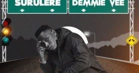Demmie Vee Surulere Heres A Brand New Single By Demmie Vee Right After The News Of Him And Kizz Daniel Settling Their Dispute He Titles Thi Kizz Mp3 Dispute