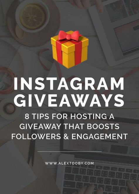 8 Tips for Hosting a Successful Instagram Giveaway or Contest