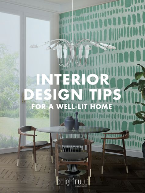 New Ebook Interior Design Tips For A Well Lit Home Interior Design Tips Interior Design Interior Design Tools