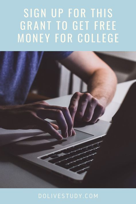 Sign Up For This Grant To Get Free Money For College