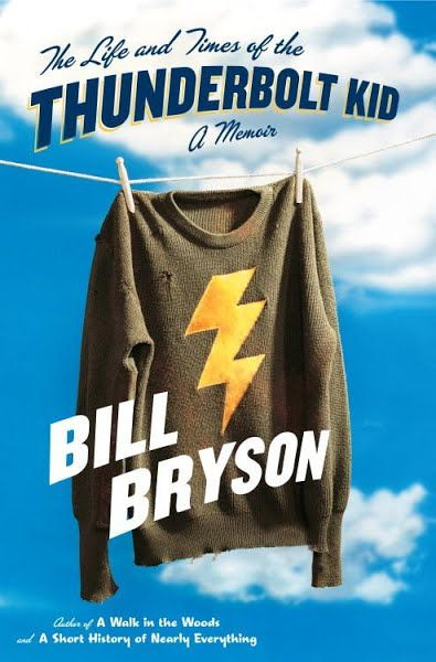 Download Ebooks The Life And Times Of The Thunderbolt Kid By Bill