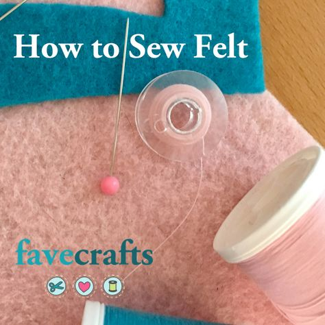 How to Sew Felt: Essential Tips and Hints for Sewing Felt Fabric