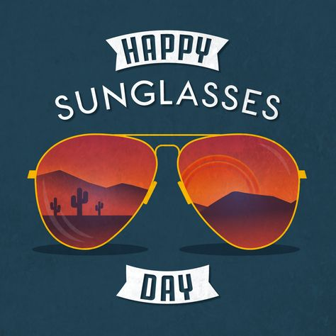 HAPPY SUNGLASSES DAY! June 27 is National Sunglasses Day, will you be rockin' your shades?