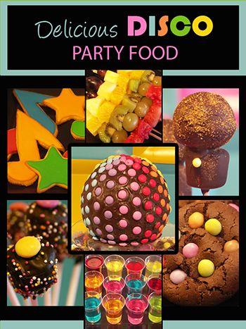 Disco Party Food Ideas