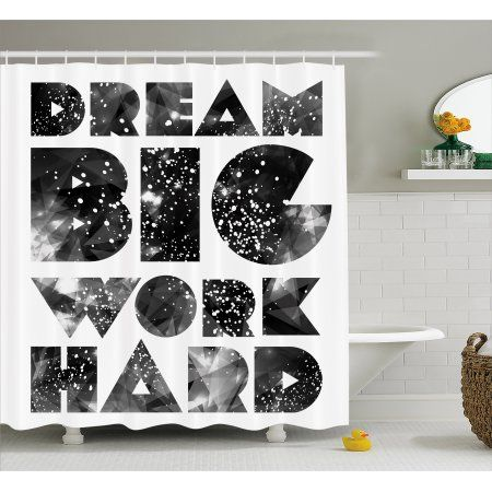 Indie Shower Curtain Dream Big Work Hard Typography Design With Galaxy Outer Space Modern Quote Fabric Bathroom Set With Ho Modern Bathroom Design Modern Bathroom Modern Quotes