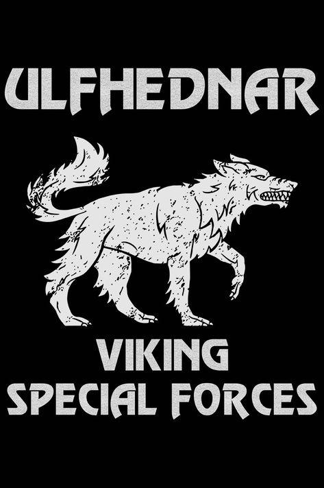 Ulfhednar Viking Special Forces Viking Ragnars Rune Runestones Warriors Runic Valhalla Odin Ragnar Lodbrok Nordic Vikings Wolf Warriors Special Forces