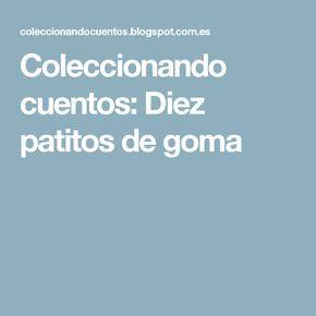 Coleccionando Cuentos Diez Patitos De Goma Patito De Goma Gomitas Pato