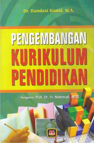Pengembangan Kurikulum Pendidikan Hamdani Hamid Pendidikan Kurikulum Psikologi