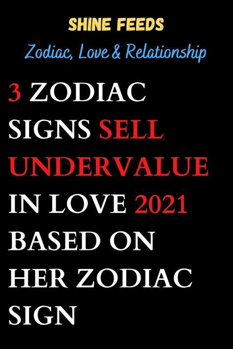 3 ZODIAC SIGNS SELL UNDERVALUE IN LOVE 2021 BASED ON HER ZODIAC SIGN #2021horoscope #2021zodiasign #zodiacpost #astrologysigns #astro #zodiaclove #scorpion #zodii #memes #astrologypost #signs #spirituality #moon #signos #like #zodiak #meme #firesigns #spiritual #sunsign #astrologersofinstagram #quotes #zodiacfun #astrologie #virgowomen