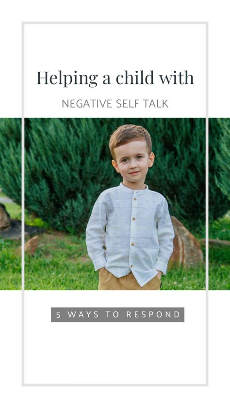 Help your child's negative self talk