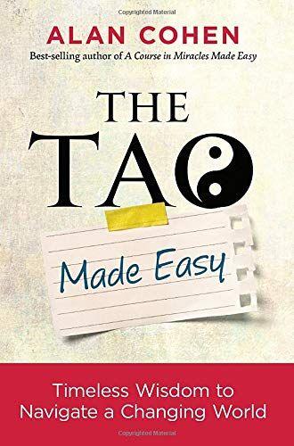 Download Pdf The Tao Made Easy Timeless Wisdom To Navigate A