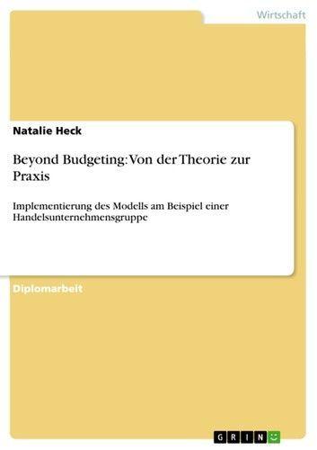 Beyond Budgeting Von Der Theorie Zur Praxis Implementieru In 2020 How To Motivate Employees Ebook Marketing Business And Economics