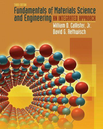 Fundamentals Of Materials Science And Engineering 3rd Edition