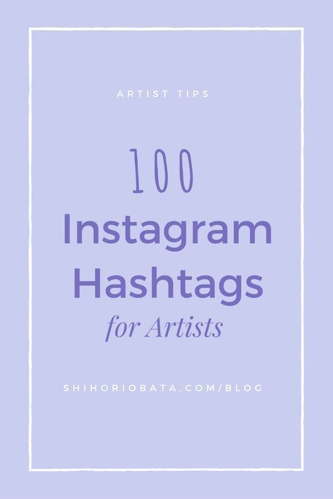 200+ Of The Best Instagram Art Hashtags for Artists