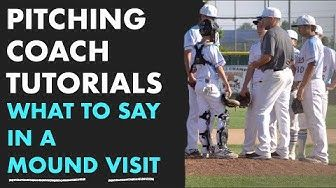 What To Say In A Mound Visit For Pitching Coaches Youtube Pitching Drills Baseball Tips Baseball Training