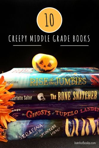 10 Creepy Middle Grade Books To Read This Halloween Scary Books