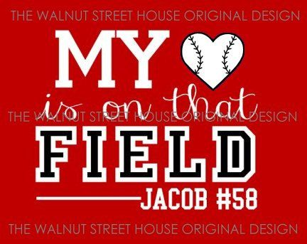 ORIGINAL DESIGN, My Heart is on that Field, Baseball Mom shirt, baseball grandma, mom t-shirt, baseball sister, baseball girlfriend shirt