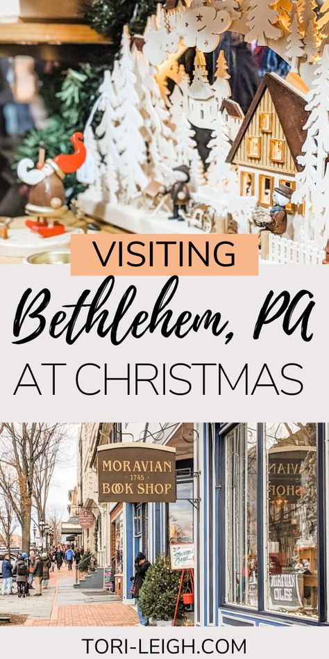 Christmas In Bethlehem Pa 2021 231 Christmas In Pennsylvania Ideas In 2021 Pennsylvania Travel Christmas Celebrations Christmas