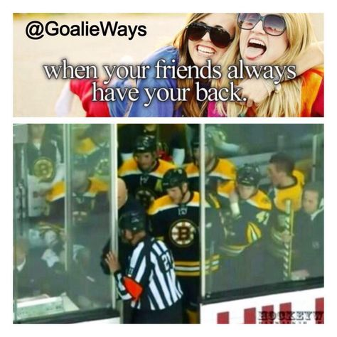 When your friends always have your back. Hockey memes. Hockey love.