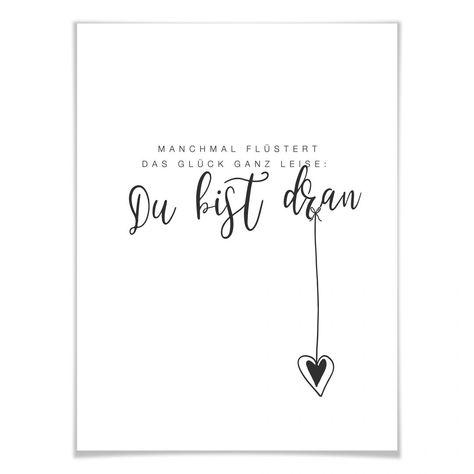 Typografisches Poster - Manchmal flüstert das Glück ganz leise - Wandbild, Wanddeko, Wandspruch, Sprüche und Zitate - Wer kennt es nicht - Themen, die einem besonders viel bedeuten - Liebe, das Haustier, Reisen, Urlaub oder die Familie. Mit diesem typografischen Print setzen Sie ein Highlight in Ihrer Fotowand! Beliebte Weisheiten als Highlight an der Wand!