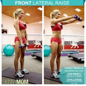 Front Lateral Raises - a great upper body move to add to your routine!