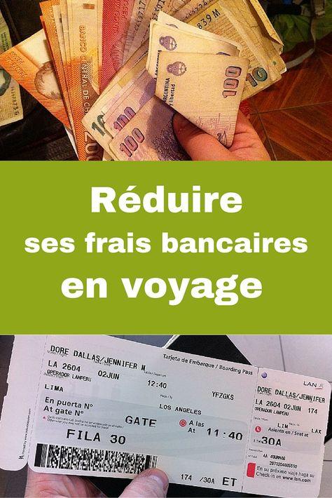 Bons plans et conseils éconos pour réduire ses frais bancaires en voyage.