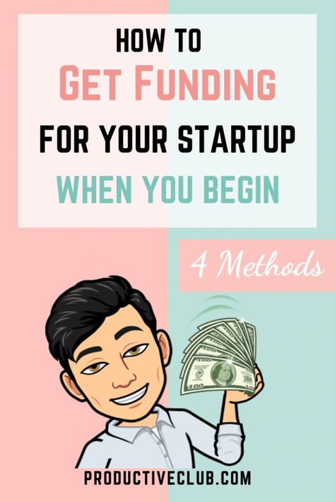 How to Get Funding For Your Startup - 4 Methods