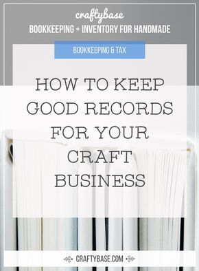 How to keep good records for your Craft Business