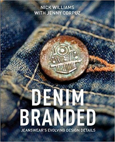 Pdf Download Denim Branded Jeanswear S Evolving Design Details Free Epub Denim Branding Design Details Wholesale Denim