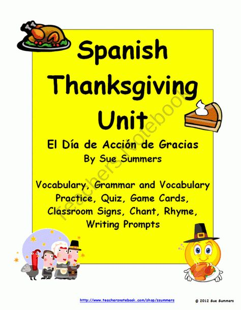 Spanish Thanksgiving Unit - El Dia de Accion de Gracias product from Sue-Summers on TeachersNotebook.com
