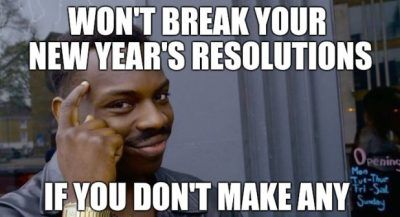 50 Funniest New Year S Resolution Memes For 2020 Memes Funny Memes Job Humor