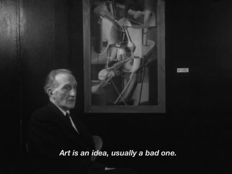 [new lyrics for old songs] Cinema Quotes, Film Quotes, Poetry Quotes, Art Quotes, Inspirational Quotes, Marcel Duchamp, Pretty Words, Beautiful Words, New Lyrics