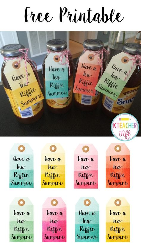 Have a Tea-Riffic Summer! Free printable tags. These look cute on the Snapple tea but would work with cute plastic cups too! Great for an end of year teacher gift!