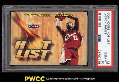2004 Hoops Hot List Lebron James 2 Psa 10 Gem Mint Pwcc