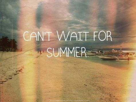 List Of Pinterest Endless Summer Quotes Cant Wait Pictures