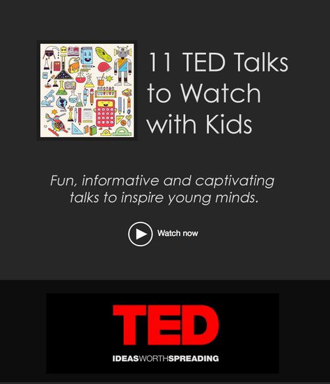 11 TED Talks to Watch with Kids + A Plethora of Science  Inspiration for Kids