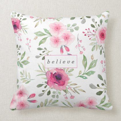 Elegant Soft Pink Watercolor Floral Believe Throw Pillow Zazzle