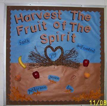 fall bible class bulletin boards | Harvest the Fruit of the Spirit by Mrs. Argyrakis