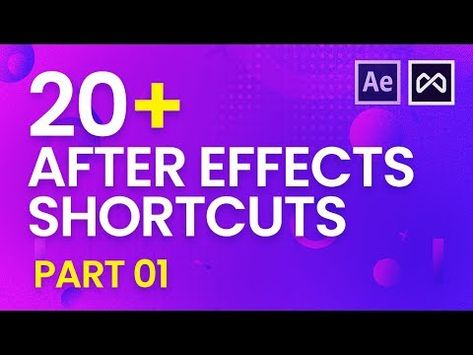 After Effects Shortcuts - Tips  Tricks Part 1 - YouTube After