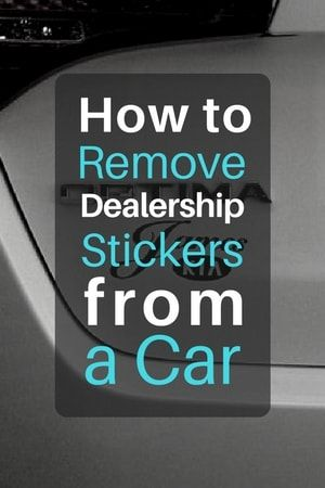 How To Remove Dealership Stickers Decals Emblems And Badges From A Car Cleaning Hacks Deep Cleaning Tips Cleaning Painted Walls