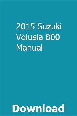2017 suzuki volusia owners manual | chilton manual, repair manuals.