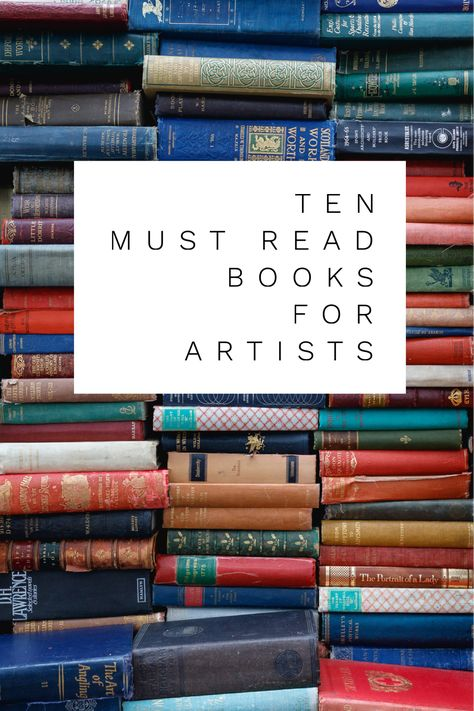 Ten Must Read Books For Artists