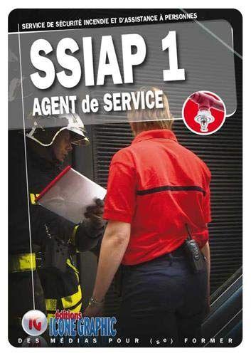 Telecharger Livre Ssiap1 Service De Securite Incendie Et D Assistance A Personnes Agent De Service Pdf Gratuitement Livre