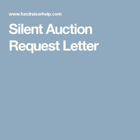 How to Write a Letter Asking for Silent Auction Donations Silent - best of letter format for leave request